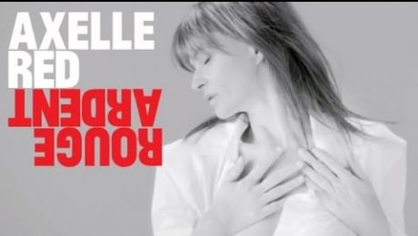 Axelle Red – Rouge Ardent