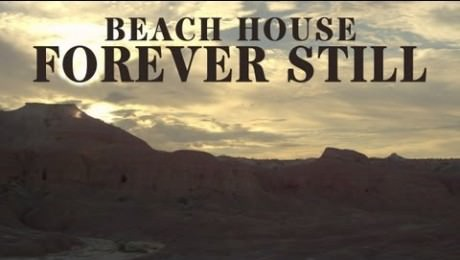 Beach House – Forever Still