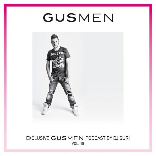 Exclusive GUSMEN Podcast Featuring DJ SURI – Vol.18