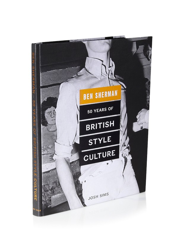 BEN SHERMAN: 50 Years of British Style Culture.