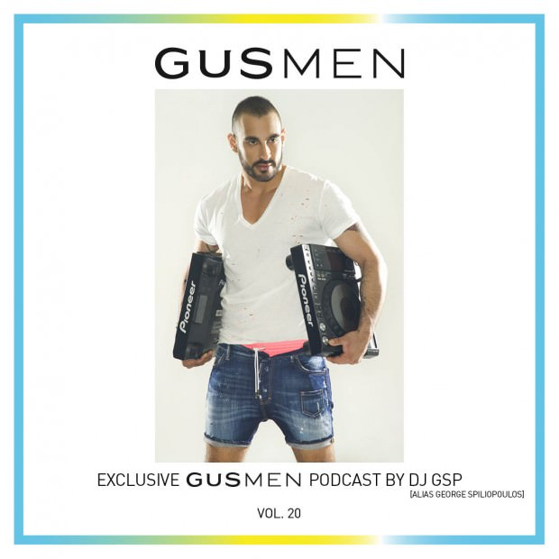 Exclusive GUSMEN Podcast  Featuring DJ GSP – Vol.20