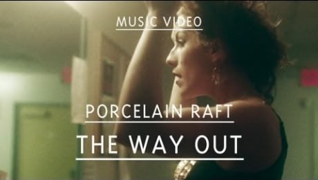 Porcelain Raft – The Way Out