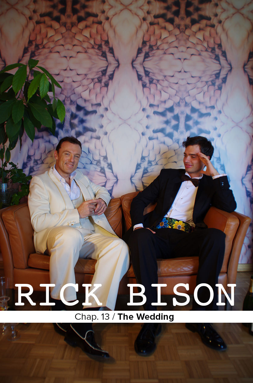 Rick Bison - Chapter XIII: The Wedding